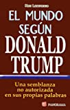 El Mundo Segun Donald Trump, Ken Lawrence, 9683816444