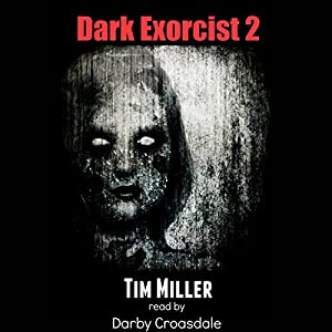 Dark Exorcist 2 Audiobook