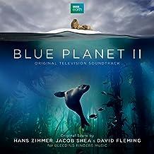 Blue Planet II (Original Television Soundtrack)