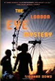 The London Eye Mystery by Dowd, Siobhan (2009) Paperback