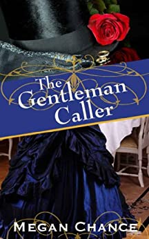 The Gentleman Caller by [Chance, Megan]