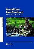 Grundbau-Taschenbuch, Tl.1, Geotechnische Grundlagen