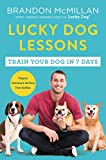 img - for Lucky Dog Lessons: Train Your Dog in 7 Days book / textbook / text book