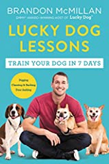 The celebrity dog trainer and Emmy-winning star of the CBS show Lucky Dog shares his training system to transform any dog—from spoiled purebred puppy to shelter-shocked rescue—into a model companion in just seven days.       Each week ...