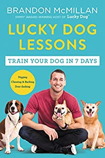 The celebrity dog trainer and Emmy-winning star of the CBS show Lucky Dog shares his training system to transform any dog—from spoiled purebred puppy to shelter-shocked rescue—into a model companion in just seven days.   Each week on Lucky Dog, Br...
