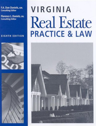 Virginia Real Estate Practice and Law, 8th Edition