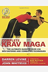 [ Complete Krav Maga: The Ultimate Guide to Over 200 Self-Defense and Combative Techniques Levine, Darren ( Author ) ] { Paperback } 2007 Paperback