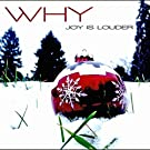Joy Is Louder