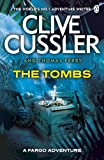Front cover for the book The Tombs by Clive Cussler