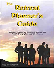 the retreat planner 39 s guide worksheets timelines and checklists to help your team plan life. Black Bedroom Furniture Sets. Home Design Ideas
