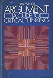 img - for Argument: A Guide to Critical Thinking book / textbook / text book
