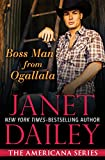Boss Man From Ogallala: Nebraska (The Americana Series) by  Janet Dailey in stock, buy online here