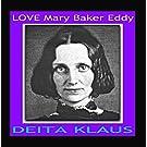 Love Mary Baker Eddy