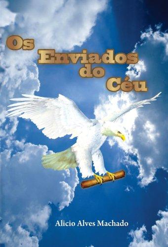 Os Enviados do Céu