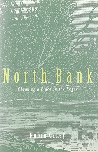 North Bank  Claiming A Place On The Rogue