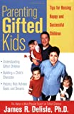 Parenting Gifted Kids, James R. Delisle, 1593631790