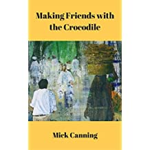 Making Friends with the Crocodile