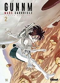 Gunnm Mars Chronicle, tome 2 par Yukito Kishiro
