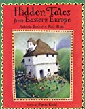 img - for Hidden Tales from Eastern Europe book / textbook / text book