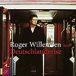Deutschlandreise | Roger Willemsen