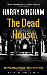 The Dead House (Fiona Griffiths Crime Thriller Series Book 5)