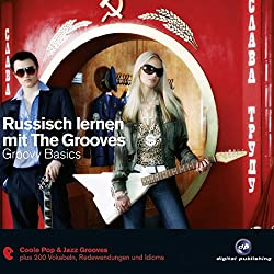 Russisch lernen mit The Grooves. Groovy Basics