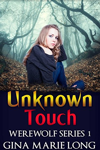 Touch Of The Wolf - Unknown Touch: Werewolf Series, 1
