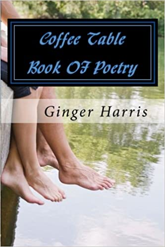 Coffee Table Book Of Poetry Amazoncouk Ginger Harris