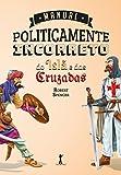 capa de Manual Politicamente Incorreto do Islã e das Cruzadas