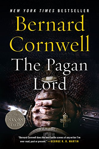 Book cover from The Pagan Lord: A Novel (Saxon Tales) by Bernard Cornwell