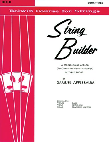 - String Builder, Bk 3: A String Class Method (for Class or Individual Instruction) - Cello (Belwin Course for Strings)