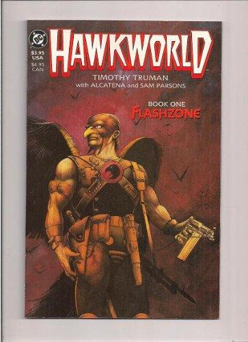 HAWKWORLD: BOOK ONE - FLASHZONE DC Comics