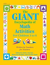 The Giant Encyclopedia of Math Activities: For Children 3 to 6