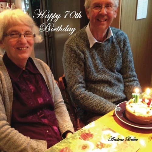 Happy 70th Birthday