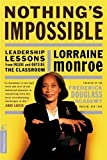 Nothing's Impossible: Leadership Lessons From Inside And Outside The Classroom