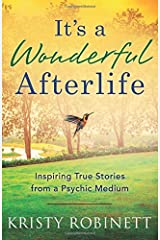 It's a Wonderful Afterlife: Inspiring True Stories from a Psychic Medium Paperback