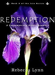 Redemption: A Contemporary Erotic Romance (Iris Series Book 2)