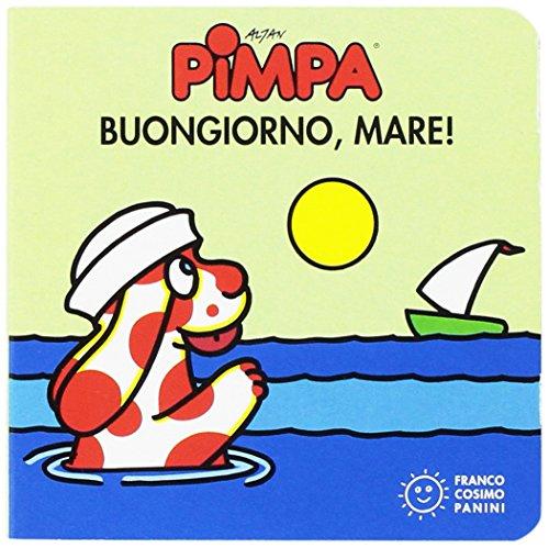 La Pimpa Books: Buongiorno, Mare! (Italian Edition) (Pimpa Books In Italian compare prices)