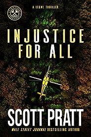 Injustice For All: A Legal Thriller (Joe Dillard Series Book 3)