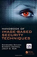 Handbook of Image-based Security Techniques Front Cover