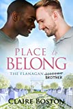 Place to Belong (The Flanagan Sisters Book 4)