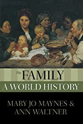 The Family: A World History (New Oxford World History)