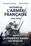 Histoire de l'armée Française : 1914-1918