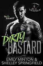 Dirty Bastard (Grim Bastards MC Book 1)