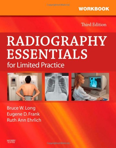 Workbook and Licensure Exam Prep for Radiography Essentials for Limited Practice, 3e