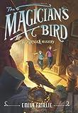 The Magician's Bird, Emily Fairlie, 0062118935