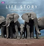 img - for Life Story: Many Lives, One Epic Journey book / textbook / text book