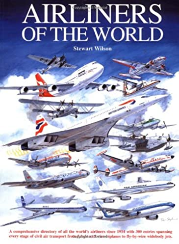 airliners of the world stewart wilson 9781875671441 amazon com books rh amazon com Aircraft Wire Harness Aircraft Radio Control Dual Switch Diagram