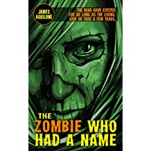 The Zombie Who Had a Name
