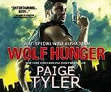 Wolf Hunger (SWAT: Special Wolf Alpha Team)